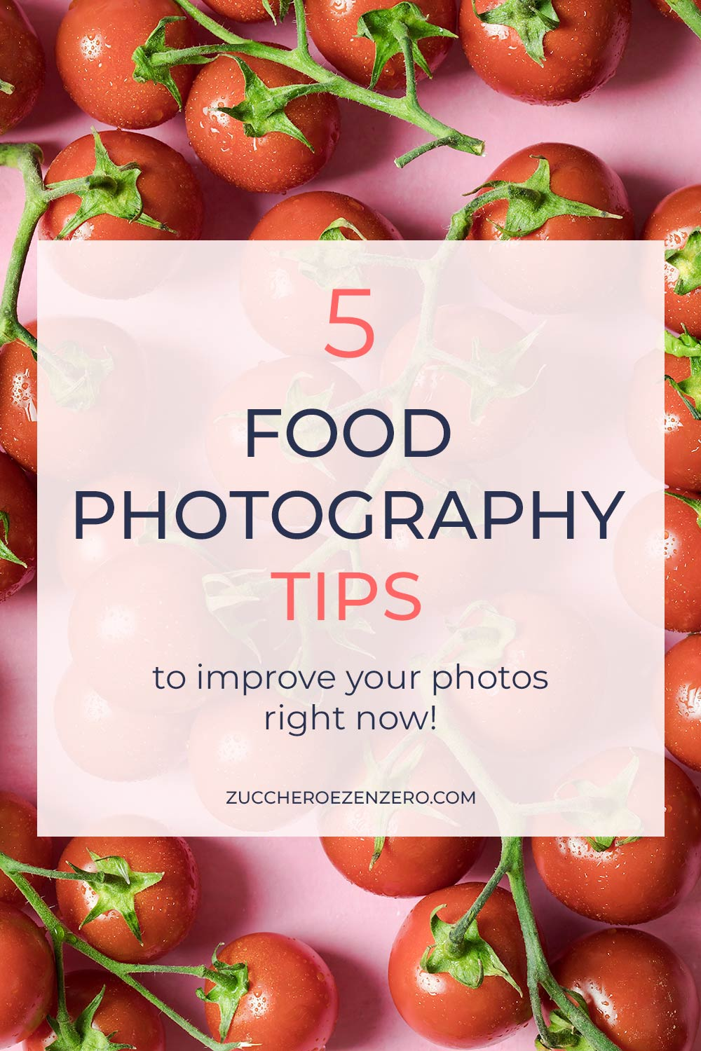 5 tips to improve your food phootography